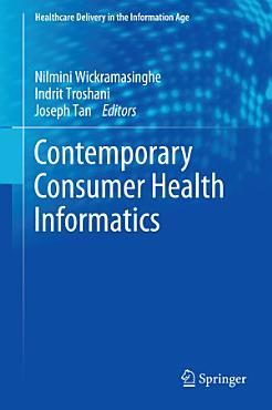 Contemporary Consumer Health Informatics PDF
