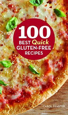 100 Best Quick Gluten Free Recipes PDF