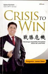 Crisis To Win