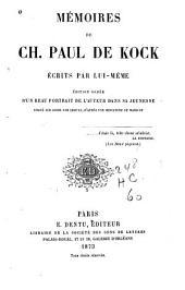 Mémoires de Ch. Paul de Kock écrits par luimême