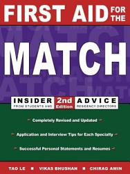 First Aid For The Match Insider Advice From Students And Residency Directors Book PDF