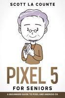 Pixel 5 For Seniors PDF