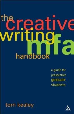 The Creative Writing MFA Handbook