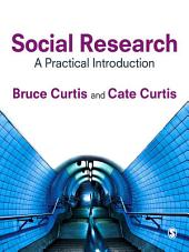 Social Research: A Practical Introduction