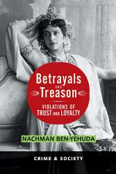 Betrayals And Treason Book PDF