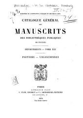 Catalogue général des manuscrits des bibliothèques publiques de France: Volume25