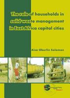 The role of households in solid waste management in East Africa capital cities PDF