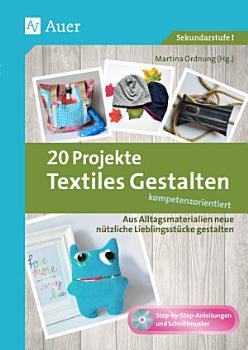 20 Projekte Textiles Gestalten kompetenzorientiert PDF