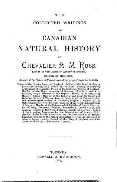 The Collected Writings on Canadian Natural History of Chevalier A. M. Ross ...