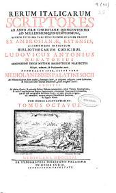 Rerum italicarum scriptores: ab anno aerae christianae quingentesimo ad millesimumquingentesimum ...