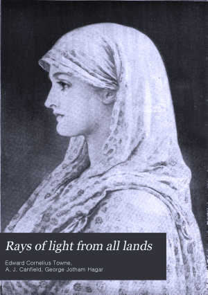 Rays of Light from All Lands