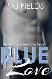 Blue Love: The Love series