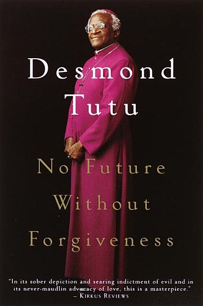 Download No Future Without Forgiveness Book