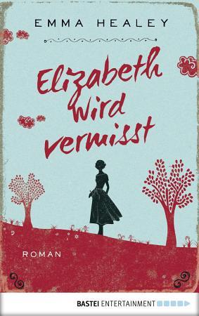 Elizabeth wird vermisst PDF