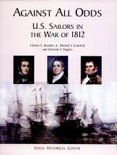 Against all odds: United States Sailors in the War of 1812