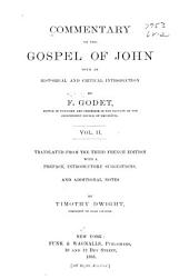 Commentary on the Gospel of John: With an Historical and Critical Introduction, Volume 2