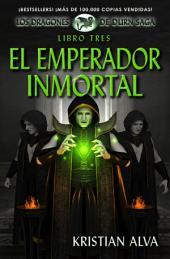 El Emperador Inmortal: (Los Dragones de Durn Saga nº 3)