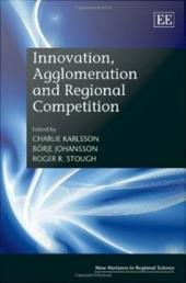 Innovation, Agglomeration and Regional Competition
