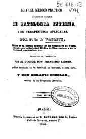 Guía del médico práctico o Resumen general de patología interna y de terapéutica aplicadas: Volúmenes 7-9