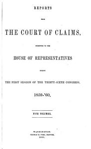 Reports from the Court of Claims Submitted to the House of Representatives PDF