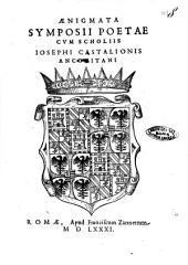 Aenigmata Symposii poetae cum scholiis Iosephi Castalionis Anconitani
