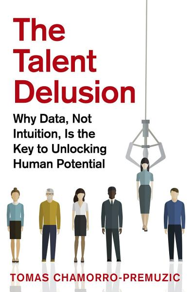Download The Talent Delusion Book