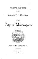 Annual Reports of the Various City Officers of the City of Minneapolis  Minnesota PDF