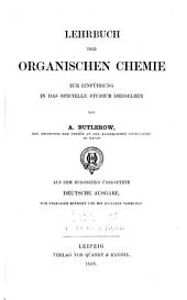 Lehrbuch der organischen Chemie: zur Einführung in das specielle Studium derselben. Aus dem russischen übers. deutsche Ausg., vom Verfasser rev. und mit Zusätzen verm