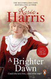 A Brighter Dawn: A Cardiff Family Saga