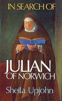 In Search of Julian of Norwich