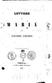 Lettere a Maria di Aleardo Aleardi