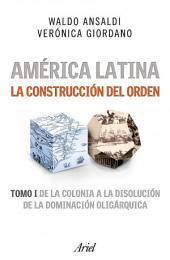 América Latina. La construcción del orden