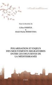 Polarisation et enjeux des mouvements migratoires entre les deux rives de la Méditerranée: Essai de sociologie