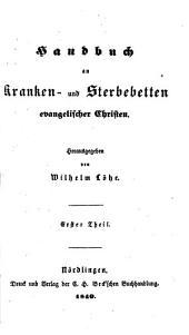 Handbuch an Kranken- und Sterbebetten evangelischer Christen: Band 1