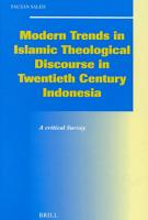 Modern Trends in Islamic Theological Discourse in 20th Century Indonesia PDF