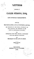 Letters Addressed To Caleb Strong Esq Late Governor Of Massachusetts Book PDF