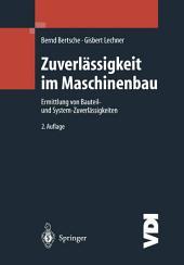 Zuverlässigkeit im Maschinenbau: Ermittlung von Bauteil- und System- Zuverlässigkeiten, Ausgabe 2