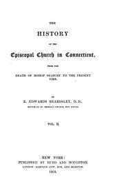 The History of the Episcopal Church in Connecticut: Volume 2