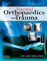 Essential Orthopaedics and Trauma E Book PDF