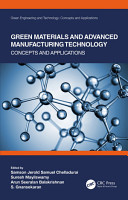 Green Materials and Advanced Manufacturing Technology PDF
