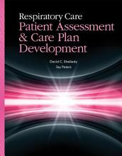 Respiratory Care  Patient Assessment and Care Plan Development PDF
