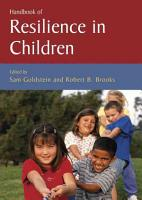 Handbook of Resilience in Children PDF