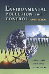 Environmental Pollution and Control: Edition 4