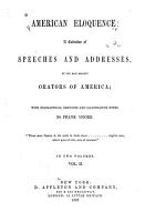 American Eloquence  a Collection of Speeches and Addresses PDF