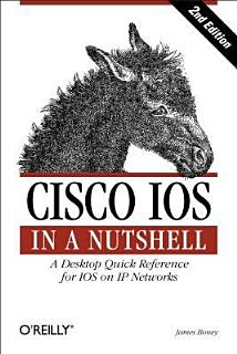 Cisco IOS in a Nutshell Book