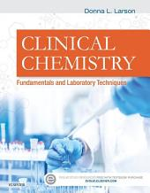 Clinical Chemistry - E-Book: Fundamentals and Laboratory Techniques
