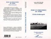 Port et Industries du Nord: Clichés dunkerquois