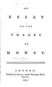 An Essay on the Theory of Money