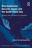 Non Traditional Security Issues and the South China Sea PDF