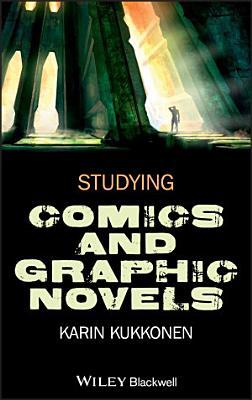 Studying Comics and Graphic Novels